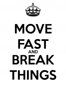 move-fast-and-break-things-10