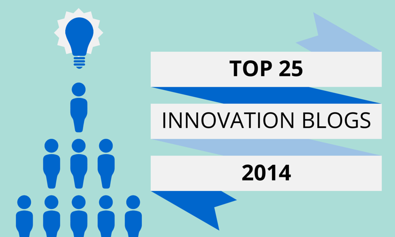 Top 25 most influential Innovation Blogs Experts: 2014